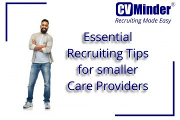 Recruiting tips for smaller care providers